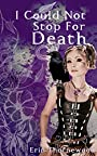 I Could Not Stop For Death (Glass & Steel Book 1) - Erin Thornewood