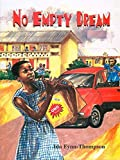 No Empty Dream by Ida Fynn Thompson