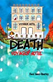 Death at the Voyager Hotel by Kwei Jones-Quarey