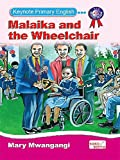 Malaika and the Wheelchair by Mary Mwangangi