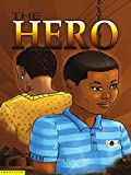 The Hero by Patience Atiaku Kotei