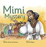 Mimi Mystery by Michael Daniel Ambatchew