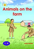 Animals on the Farm by Jane Ngure