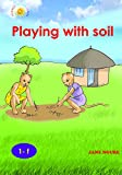 Playing With Soil by Jane Ngure