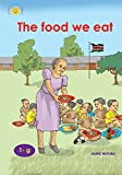 The Food We Eat by Jane Ngure