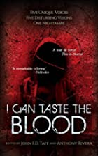 I Can Taste the Blood by Josh Malerman