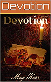 Devotion: Being a Sequel to Experience by…