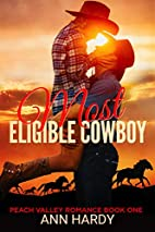 Most Eligible Cowboy by Carly Morgan