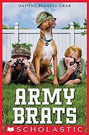 Army Brats av Daphne Benedis-Grab