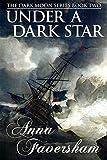 Under a Dark Star