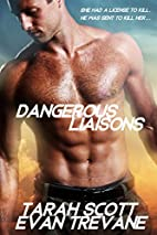 Dangerous Liaisons by T. C. Archer