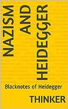 Nazism and Heidegger: Blacknotes of…