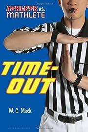 Athlete vs. Mathlete: Time-Out af W. C. Mack