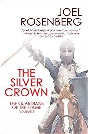 The Silver Crown: Book Three of The…