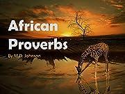 African Proverbs – tekijä: M. D. Johnson