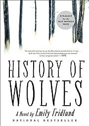 History of Wolves: A Novel de Emily Fridlund