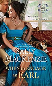 When to Engage an Earl (Spinster House Book…
