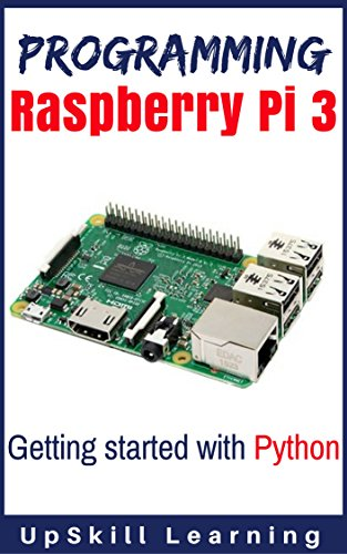 PDF] Programming Raspberry Pi 3: Getting Started With Python