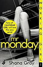 Working Girl: Mr Monday (Part 1) by Shana…
