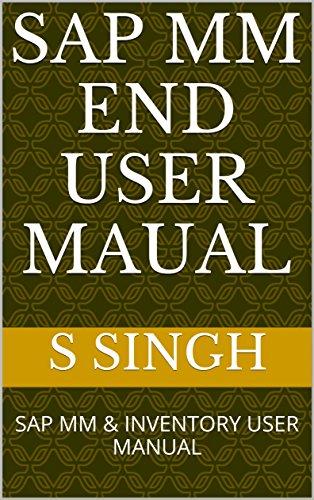 PDF] SAP MM END USER MAUAL: SAP MM & INVENTORY USER MANUAL