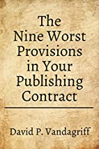 The Nine Worst Provisions in Your Publishing…