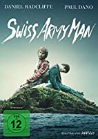 Swiss Army Man by Miranda Bailey