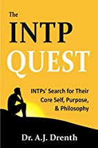 The INTP Quest: INTPs' Search for Their…
