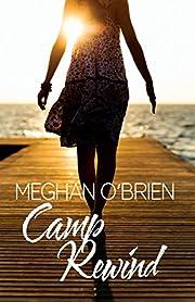 Camp Rewind af Meghan O'Brien