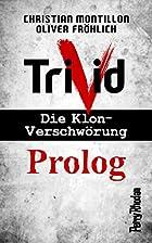 Perry Rhodan-Trivid Prolog by Christian…