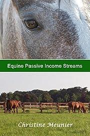 Equine Passive Income Streams – tekijä:…