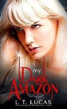 My Dark Amazon: A Kri & Michael Novella (The…