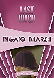 Last Ditch (Roderick Alleyn Book 29) por…