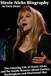 Stevie Nicks Biography: The Amazing Life of…