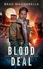 Blood Deal (Prof Croft Book 2) por Brad…