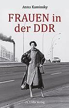 Frauen in der DDR (Politik & Zeitgeschichte)…