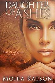 Daughter of Ashes: An Epic Fantasy Novel…