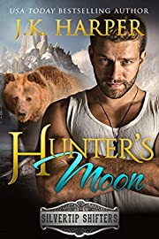 Hunter's Moon (Silvertip Shifters Book 1) de…