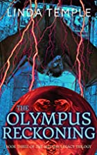 The Olympus Reckoning by Linda Temple