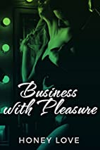 Business with Pleasure by Mia Madison