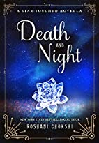 Death and Night: A Star-Touched Novella by…