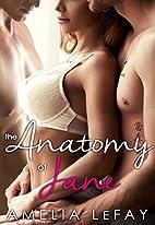 The Anatomy of Jane (WJM Book 1) by Amelia…