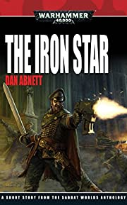 The Iron Star (Sabbat Worlds) af Dan Abnett
