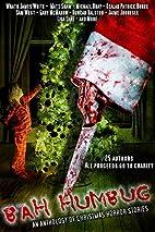 Bah! Humbug! An anthology of Christmas…