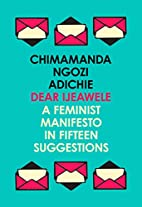 Dear Ijeawele, or a Feminist Manifesto in…