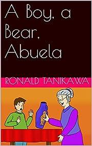 A Boy, a Bear, Abuela de Ronald Tanikawa