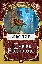 L'Empire électrique by Víctor Fleury