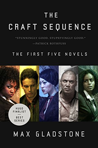 The Craft Sequence: The First Five Novels (Craft Sequence #1-5) by Max Gladstone