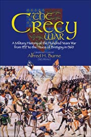 The Crecy War: A Military History of the…