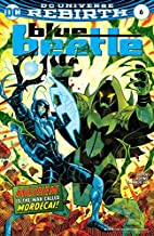 Blue Beetle (2016-) #6 by Scott Kolins