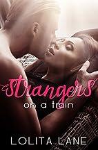 Strangers on a Train by Lolita Lane